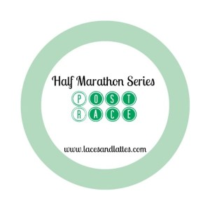 Half Marathon Series: Post Race