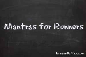 Mantras for Runners