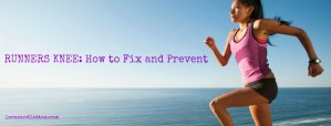 Fixing and Preventing Runner's Knee
