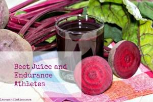 Beet Juice and Endurance Athletes