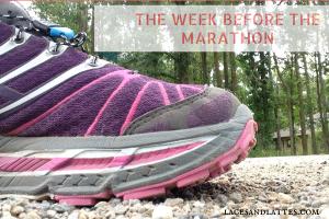 The Week Before The Marathon