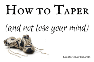How to Taper (And Not Lose Your Mind)