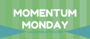 Momentum Monday: LAST LONG RUN