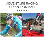 An Ironman or an Adventure Race – Which Is Harder?