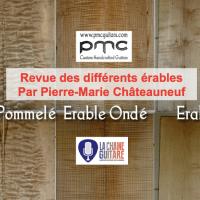 Les érables par le luthier Pierre-Marie de @ChateauneufPM