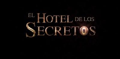 El Hotel de los Secretos, mexicanizar lo europeo no es cosa fácil El-hotel-de-los-secretos-logo