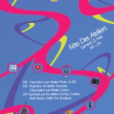 Fête des Ateliers  Samedi 21 Mai 2015