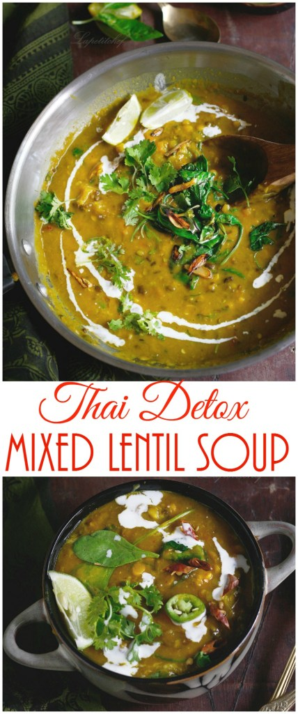 organic thai detox lentil soup  - Organic Thai detox lentil soup is the simplest way to add some wholesome goodness to your meals.Ready in 30 minutes and extremely wholesome.