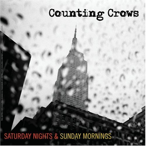 Counting Crows - Saturday Nights and Sunday Mornings