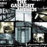 "The Gaslight Anthem's ""American Slang"" (2010)"