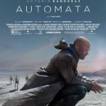 'Automata', A Sci-Fi Film About Evolving Robots and Humanity's Response to Them