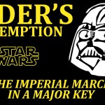 The Imperial March From Star Wars Played in a Major Key Makes It Sound Happy and Upbeat