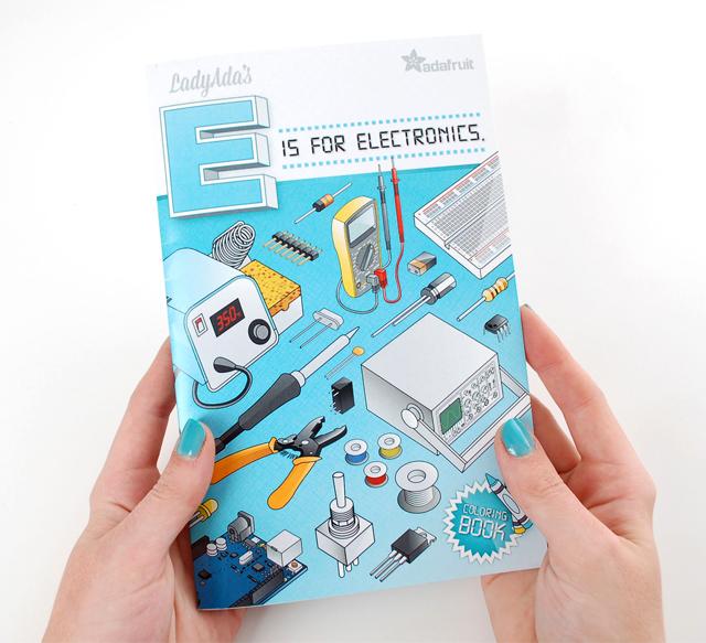Ladyada's E is for Electronics by Adafruit