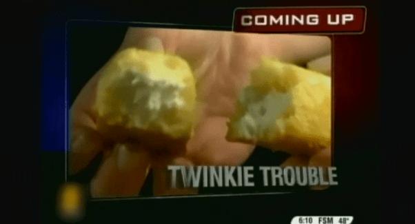 Twinkie Trouble
