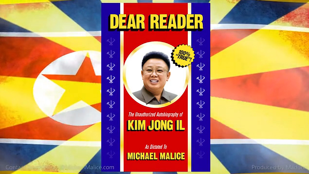 Dear Reader: The Unauthorized Autobiography of Kim Jong-il