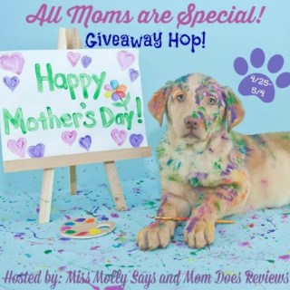 All Moms are Special Giveaway Hop! Ends 5/4/2016