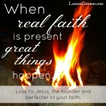 Real Faith – Igniting the Fire