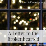 A Letter to the Brokenhearted this Christmas