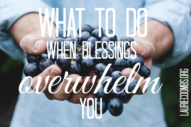 Blessings Overwhelm