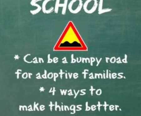 Adoptive Families Still Face Bumpy Roads in the Classroom