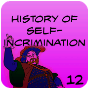 History of Self-Incrimination Law