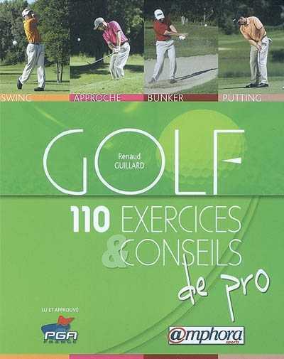110 exercices golf et conseils de pro livre golf