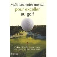 Maitrisez votre mental pour exceller au golf