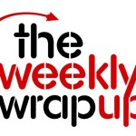 The Weekly Wrap-up