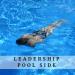 Leadership - Pool Side