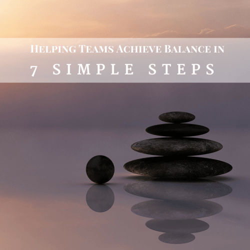 Helping Teams Achieve Balance in