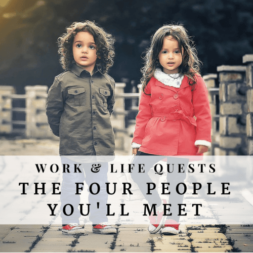 Work and Life Quests