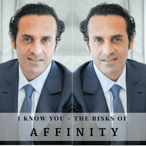 The risks of affinity