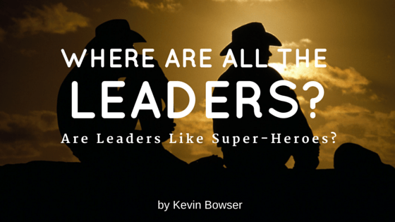 Where Are All The Leaders?