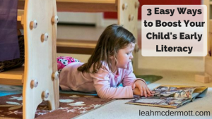 3-easy-ways-to-boost-your-childs-early-literacy