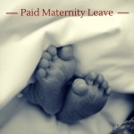 7 Reasons the United States Needs Paid Maternity Leave