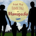 Read My Ramblings on Mamapedia