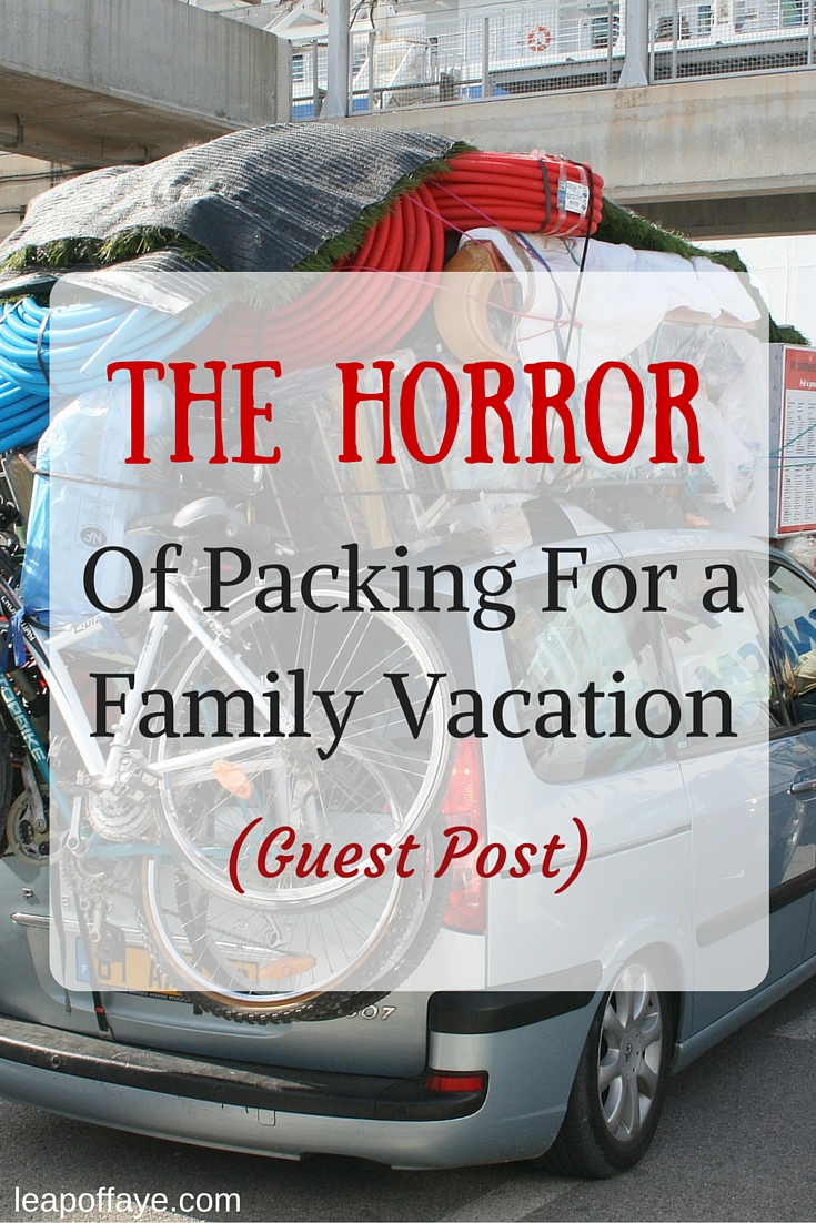 The Horror of Packing For a Family Vacation