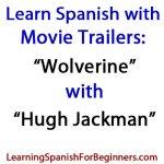 Movie-Trailers-in-Spanish-Wolverine