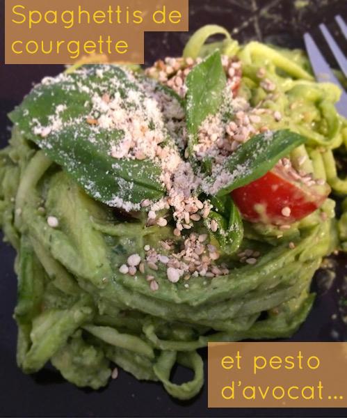 [Recette] Spaghettis de courgette et pesto d'avocat (cru, vegan et gluten free)
