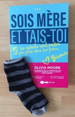 livre sois mère et tais toi Olivia moore montage chaussette