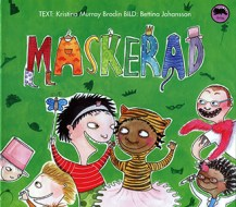 Maskerad by Kristina Murray Brodin