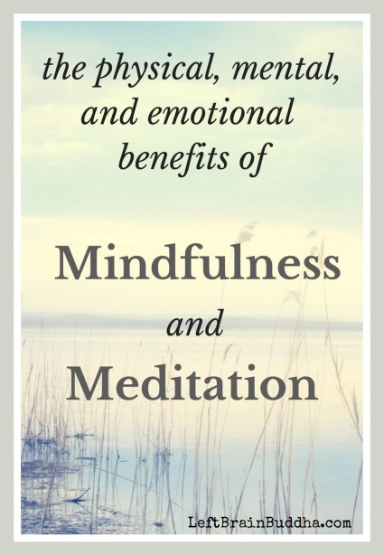 Why Practice Mindfulness-