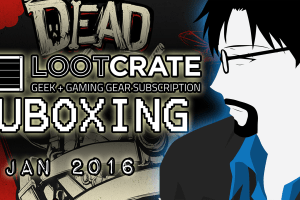 Loot Crate Unboxing – February 2016 – Dead [RtG]