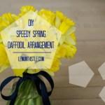 Super Speedy Daffodil Arrangement