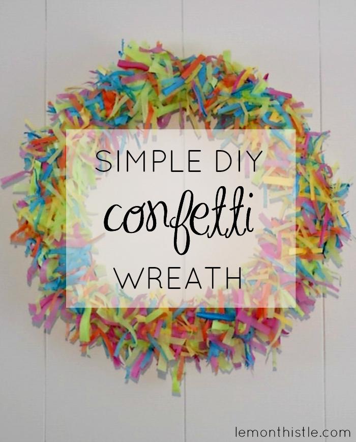 DIY Confetti Wreath with a video tutorail! Lemonthistle.com