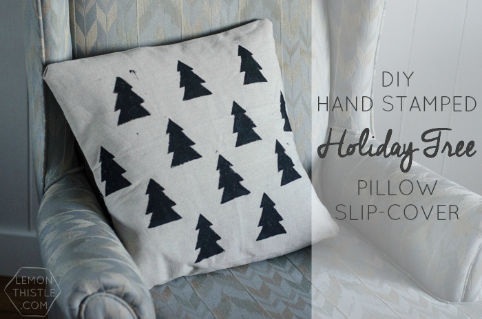 DIY Hand Stamped Holiday Tree Pillow Slip Cover (Scandi goodness!)