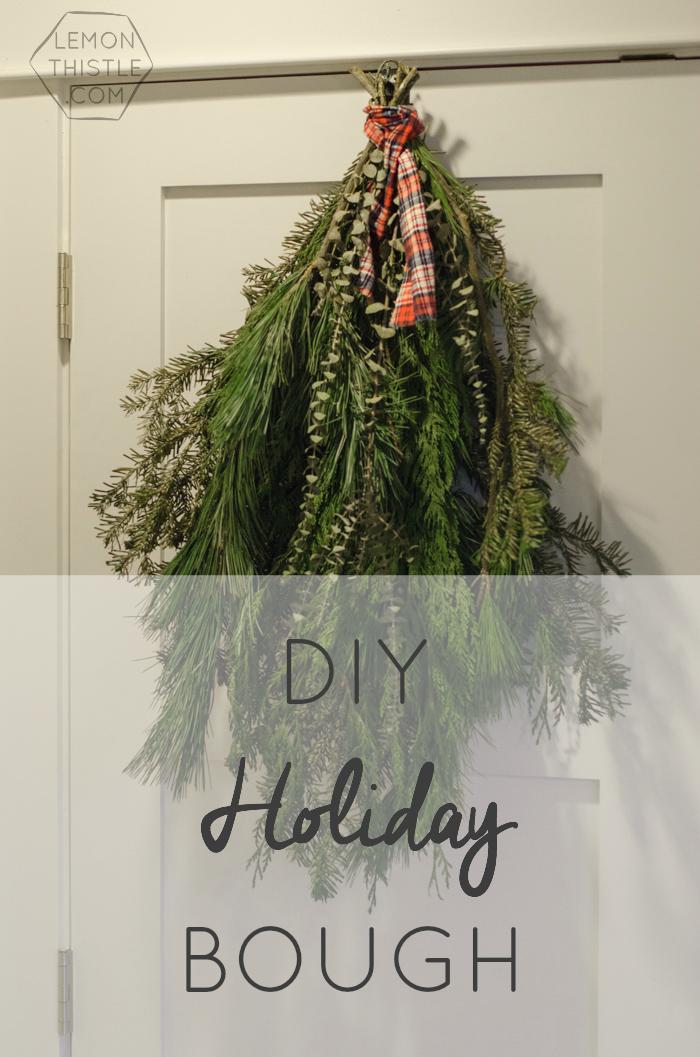 DIY Holiday Bough with fresh greens