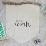 Do The Work: Office Wall Hanging