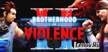 Brotherhood of Violence II (Братство насилие 2) (обновлено v 2.3.9) + Mod