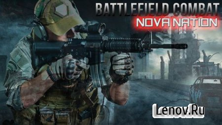Battlefield Combat Nova Nation (обновлено v 2.5.1) Mod (много денег)